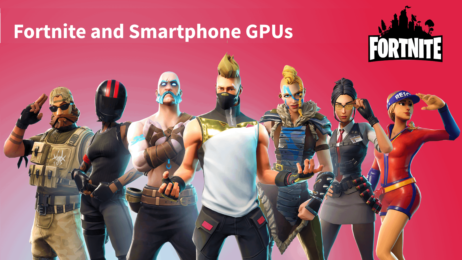 Fortnite GPU Requirements for Smartphone